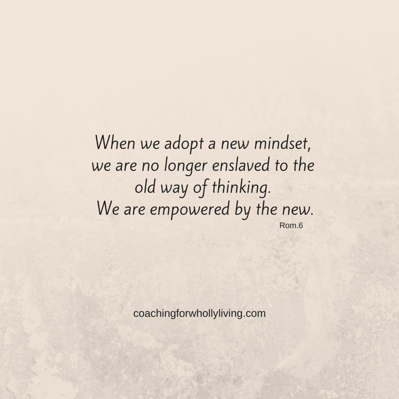 When we adopt a new mindset, we